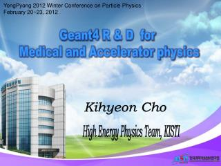 YongPyong  2012 Winter Conference on Particle Physics February 20~23, 2012