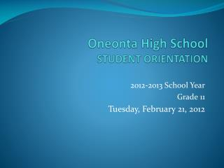Oneonta High School  STUDENT ORIENTATION