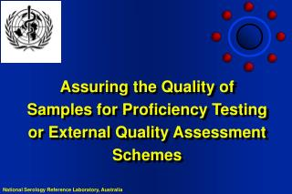 Assuring the Quality of Samples for Proficiency Testing or External Quality Assessment Schemes