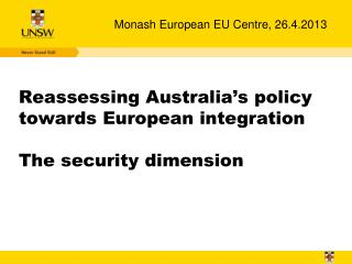 Reassessing Australia's policy towards European integration The security dimension