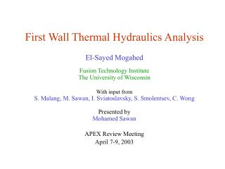 First Wall Thermal Hydraulics Analysis