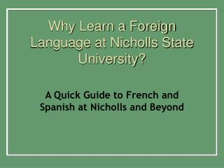 Why Learn a Foreign Language at Nicholls State University?