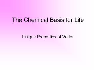 The Chemical Basis for Life