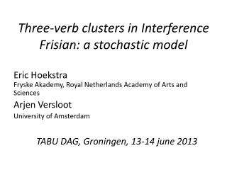 Three- verb clusters in Interference Frisian : a stochastic model