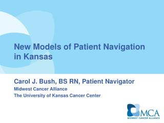 New Models of Patient Navigation in Kansas