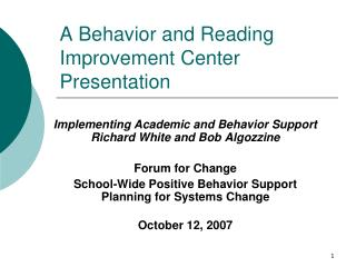 A Behavior and Reading Improvement Center Presentation