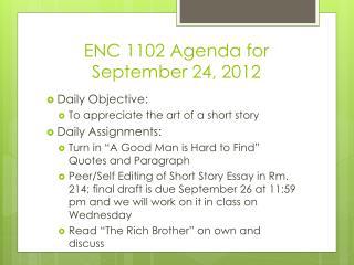 ENC 1102 Agenda for September 24, 2012