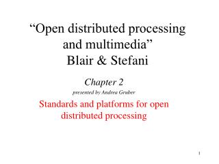 """Open distributed processing and multimedia"" Blair & Stefani"