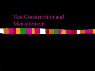 Test Construction and Measurement