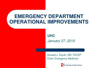 EMERGENCY DEPARTMENT OPERATIONAL IMPROVEMENTS