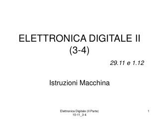 ELETTRONICA DIGITALE II (3-4) 29.11 e 1.12