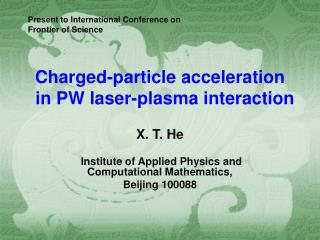 Charged-particle acceleration    in PW laser-plasma interaction