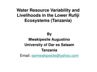 Water Resource Variability and Livelihoods in the Lower Rufiji Ecosystems (Tanzania)