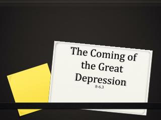 The Coming of the Great Depression