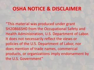 OSHA NOTICE & DISCLAIMER