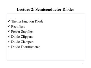 Lecture 2: Semiconductor Diodes