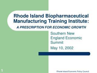 Southern New England Economic Summit May 10, 2002