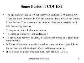 Some Basics of CQUEST