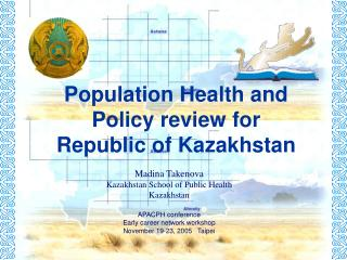 Population Health and Policy review for  Republic of Kazakhstan