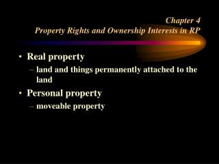 Chapter 4 Property Rights and Ownership Interests in RP