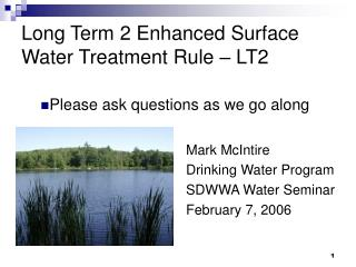 Long Term 2 Enhanced Surface Water Treatment Rule – LT2