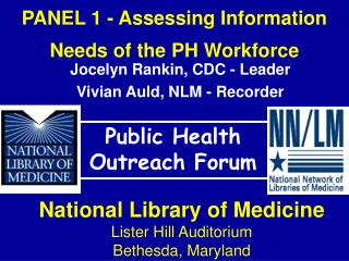 PANEL 1 - Assessing Information Needs of the PH Workforce