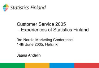 Customer Service 2005  - Experiences of Statistics Finland