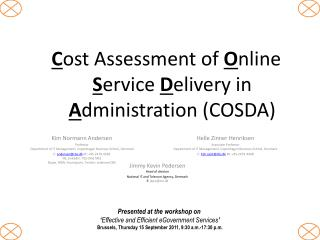 C ost Assessment of  O nline  S ervice  D elivery in  A dministration (COSDA)