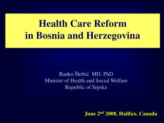 Health Care Reform  in Bosnia and Herzegovina