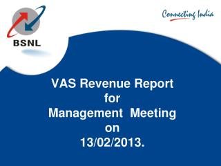 VAS Revenue Report  for Management  Meeting on 13/02/2013.
