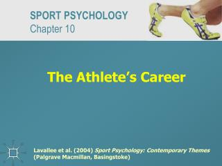 The Athlete's Career