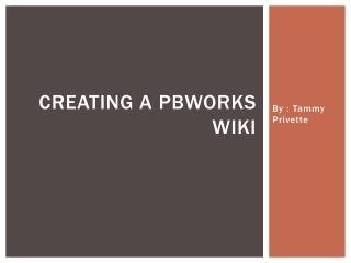 Creating a PBWorks wiki