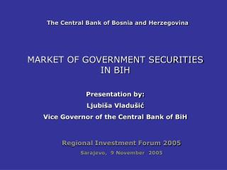 The Central Bank of Bosnia and Herzegovina