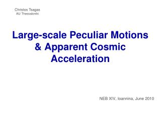 Large-scale Peculiar Motions  & Apparent Cosmic Acceleration