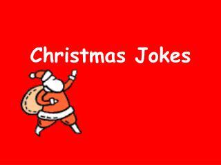 PPT - Best Christmas Jokes PowerPoint Presentation - ID:7444922