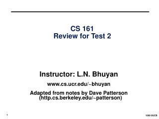 CS 161 Review for Test 2