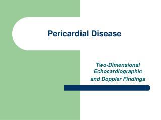 Pericardial Disease