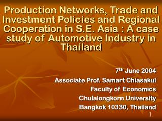 7 th  June  2004 Associate Prof. Samart Chiasakul Faculty of Economics Chulalongkorn University