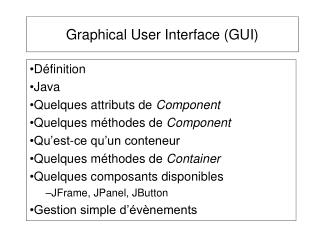 Graphical User Interface (GUI)