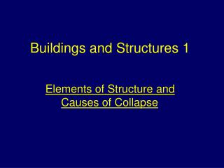 Buildings and Structures 1