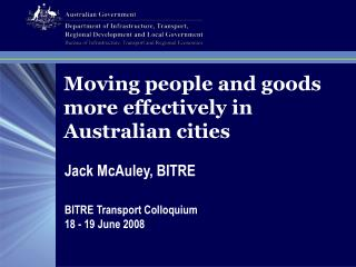 Moving people and goods more effectively in Australian cities