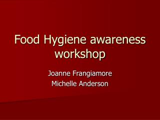 Food Hygiene awareness workshop