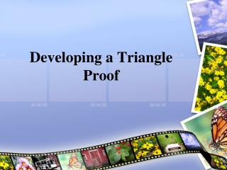 Developing a Triangle Proof