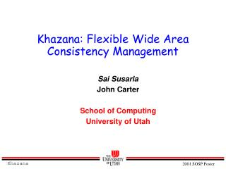 Khazana: Flexible Wide Area Consistency Management