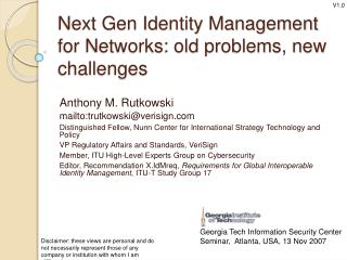 Next Gen Identity Management for Networks: old problems, new challenges