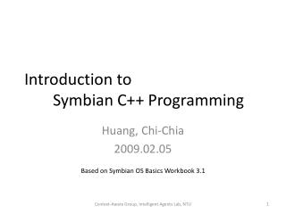 Introduction to  	Symbian C++ Programming