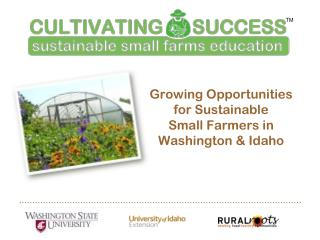 Growing Opportunities for Sustainable Small Farmers in Washington & Idaho