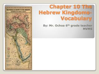 Chapter 10 The Hebrew Kingdoms-Vocabulary