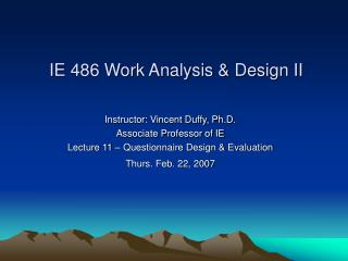 Instructor: Vincent Duffy, Ph.D. Associate Professor of IE