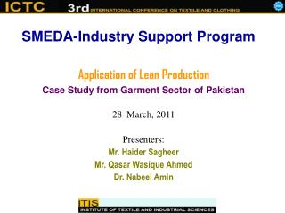 Application of Lean Production Case Study from Garment Sector of Pakistan 28  March, 2011